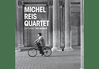 Michel/quartet Reis - Capturing This Moment  - (CD)