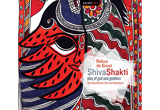 Dhruba Ghosh, Ernest Rombout - Shivashakti-Play Of God And Goddess - (CD)