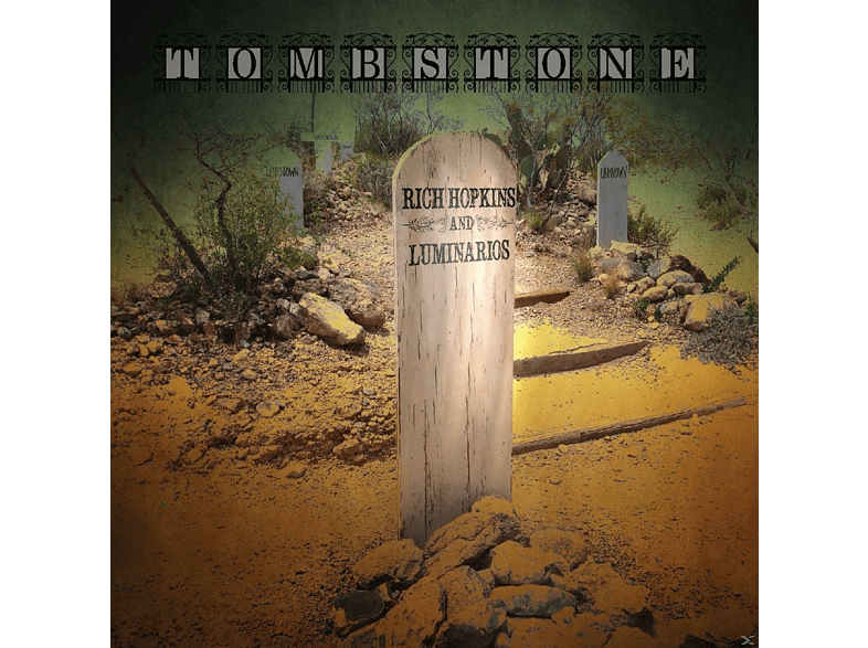 Rich Hopkins, Luminarios - Tombstone [CD]