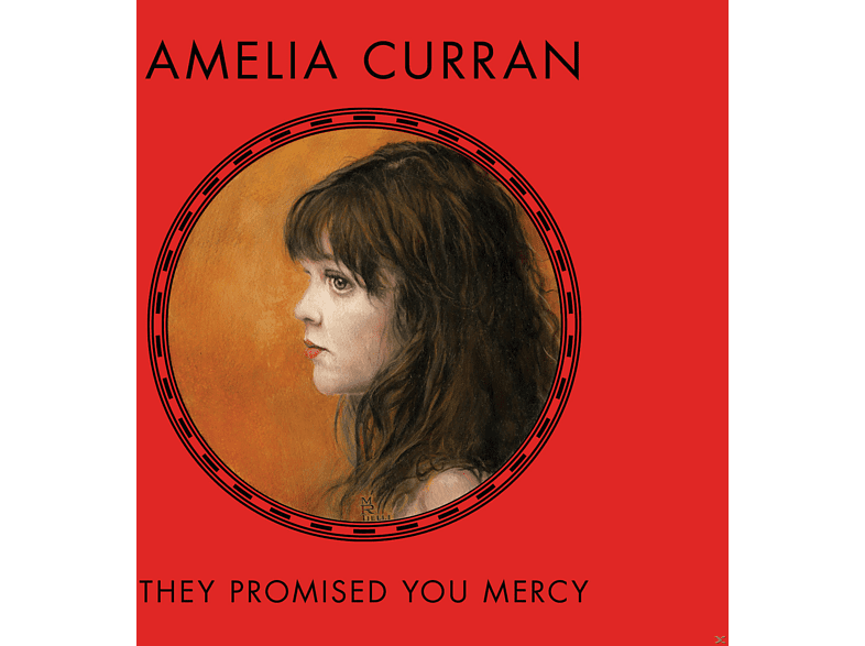 Amelia Curran - They Promised You Mercy [CD]