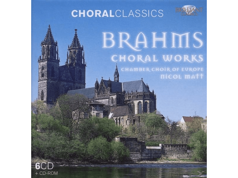 Nicol Chamber Choir Of Europe & Matt - Brahms: Sämtliche Chorwerke-Choral Classics [CD]