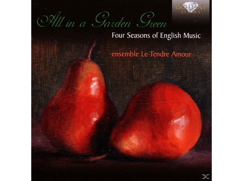 Le Tendre Amour - All In A Garden Green [CD]