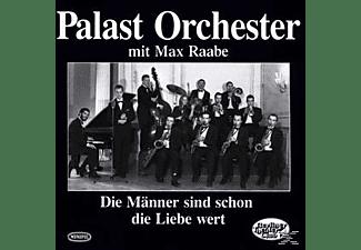 Palast Orchester - Männer Sind Schon Die Liebe Wert  - (CD)