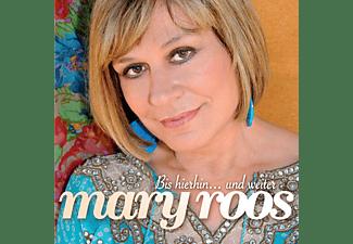 Mary Roos - Bis Hierhin...Und Weiter  - (CD)