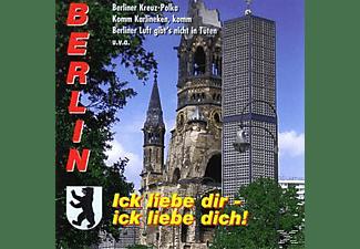 VARIOUS - Berlin-Ick Liebe Dir-Ick Liebe Dich!  - (CD)