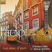 Francisco Fialho&matilde Larguinho - Fado De Lisboa: Fado Music Of Lisbon [CD]