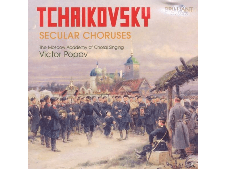 MOSCOW ACADEMY OF CHORAL SINGING,THE & POPOV,VICTOR - Tchaikovsky Weltliche Chöre [CD]