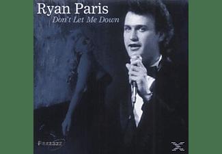 Ryan Paris - Don't Let Me Down  - (CD)