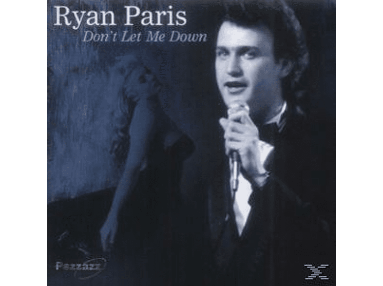 Ryan Paris - Don't Let Me Down [CD]