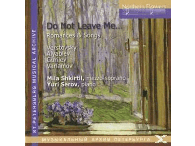 Ludmila Shkirtil, Yuri Serov - Do Not Leave me [CD]