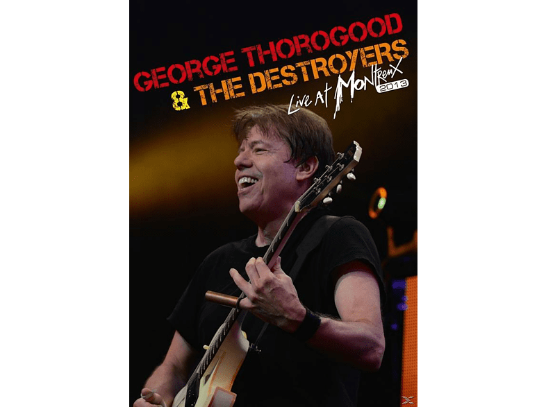 George Thorogood, The Destroyers - Live At Montreux 2013 [DVD]
