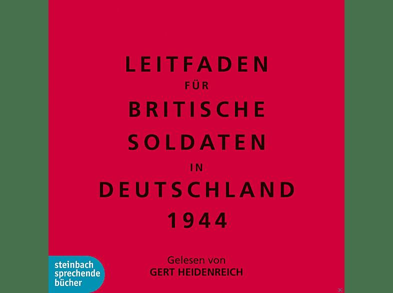 Gert Heidenreich - Leitfaden für britische Soldaten in Deutschland 1944 - (CD)
