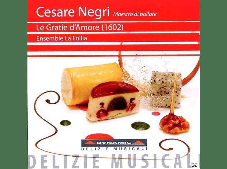 Ensemble La Follia - Le Gratie D'amore (1602) [CD]