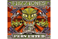 The Fuzztones - Preaching To The Perverted [CD]