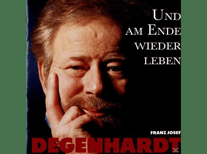 FRANZ J. Degenhardt, Franz Josef Degenhardt - Und Am Ende Wieder Leben [CD]