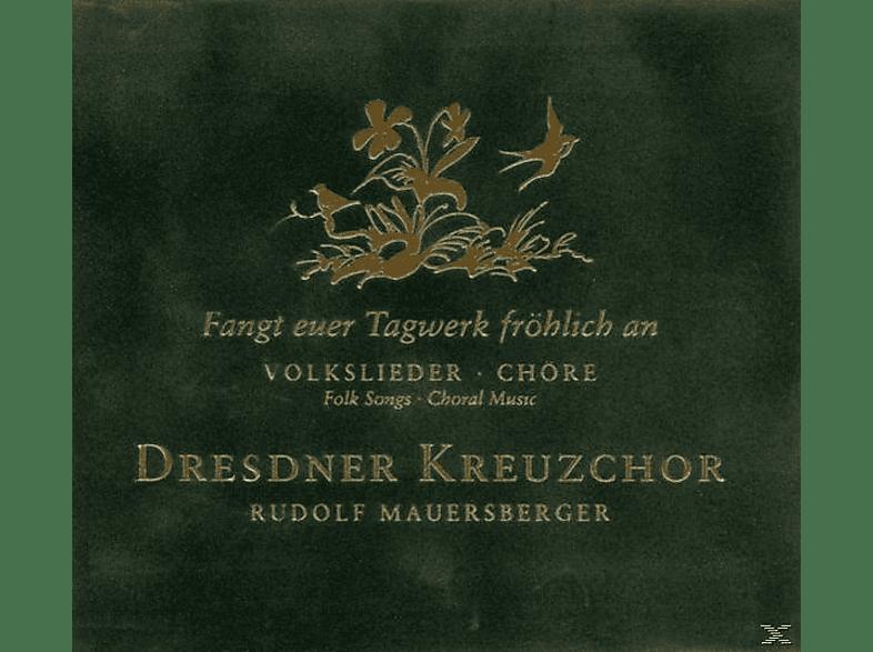 Rudolf Mauersberger / Dresdner Kreuzchor - Fangt Euer Tagwerk Fröhlich An [CD]