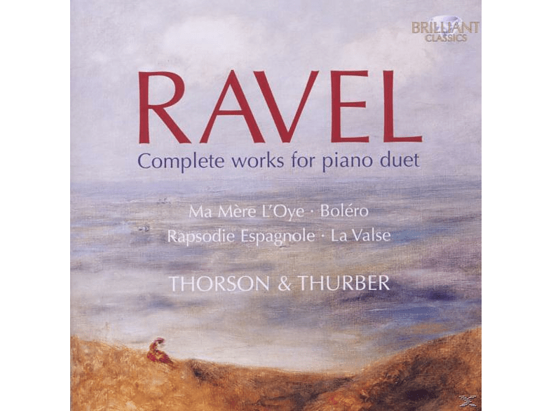 THORSON,INGRYD & THURBER,JULIAN - Ravel: Complete Works For Piano Duet [CD]