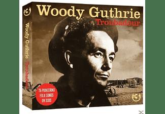 Woody Guthrie - Troubadour  - (CD)