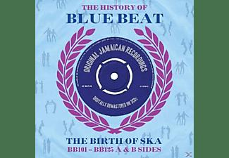 VARIOUS - The History Of Blue Beat - The Birth Of Ska  - (CD)
