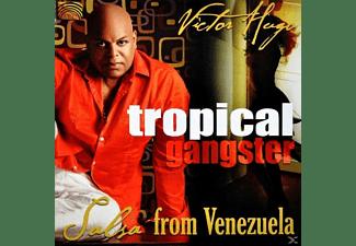 Victor Hugo - Tropical Gangster: Salsa From Venezuela  - (CD)
