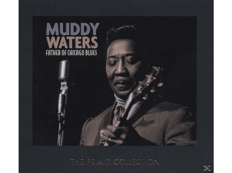 Muddy Waters - Father Of Chicago Blues [CD]