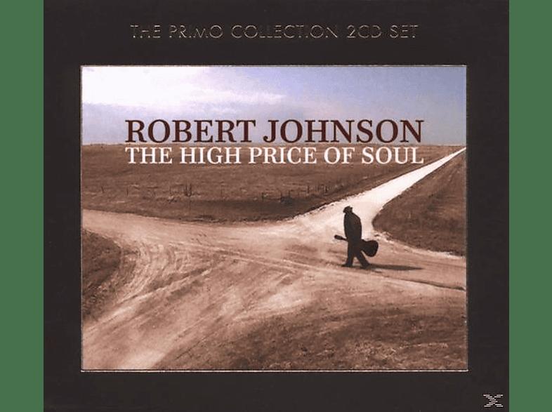 Robert Johnson - The High Price Of Soul [CD]