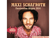 Maxi Schafroth - Faszination Allgäu [CD]