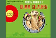 Dumm gelaufen (Hörbestseller) - (CD)