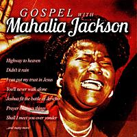 Mahalia Jackson - Gospel With Mahalia Jackson [CD]