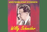 Willy Schneider - Unsterbliche Stimmen: Willy Schneider [CD]