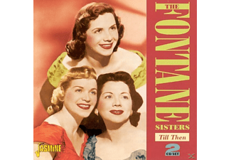 Fontane Sisters - Till Then  - (CD)