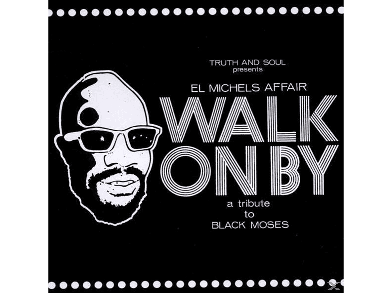 El Michels Affair - Walk On By: Tribute To Isaac Hayes [CD]
