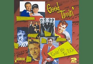 VARIOUS - GOOD TIMIN - ROCKIN INTO THE 60S  - (CD)