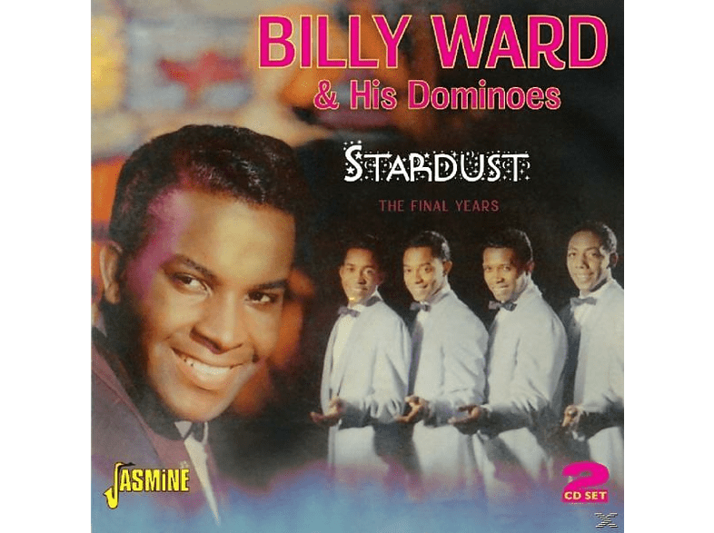 Billy & His Dominoes Ward - Stardust-The Final Years [CD]