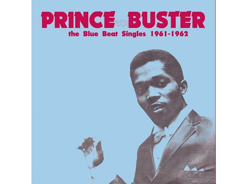 Prince Buster - The Blue Beat Singles 1961-1962 [Vinyl]