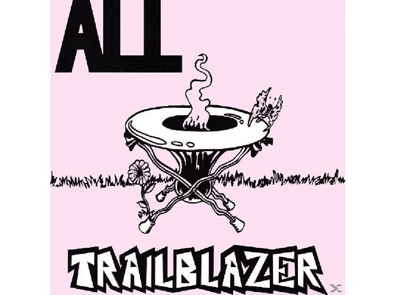 All - Trailblazer [CD]