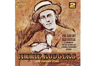 The Country Stars, Jimmie & Country Stars Rodgers - You And My Old Guitar-Tribute To Jimmie Rodgers  - (CD)