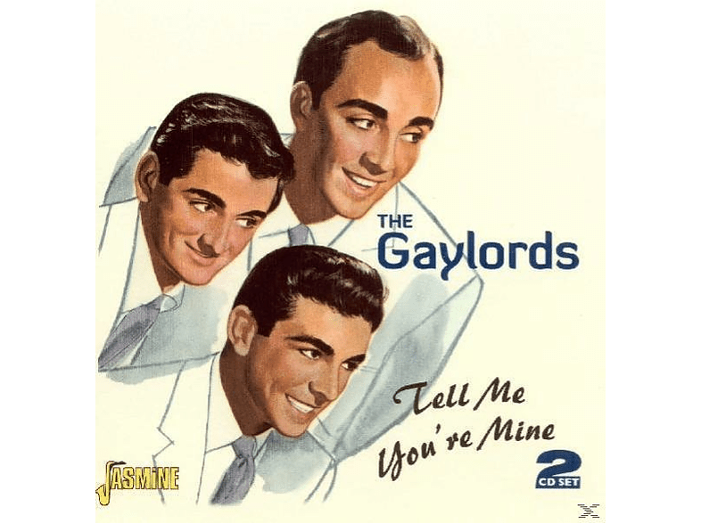 The Gaylords - Tell Me Youre Mine [CD]