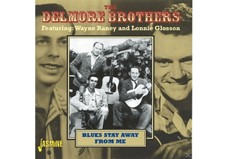 The Delmore Brothers - Blues Stay Away From Me  - (CD)