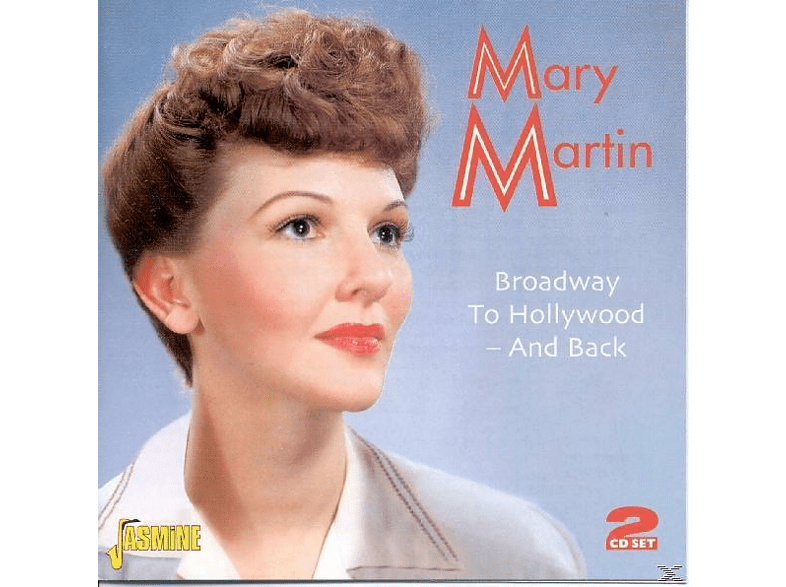 Mary Martin - Broadway To Hollywood-And Back [CD]