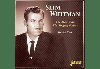 Slim Whitman - The Man With The Singing Guita  - (CD)