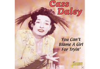 Cass Daley - You Can't Blame A Girl For Tryin'  - (CD)