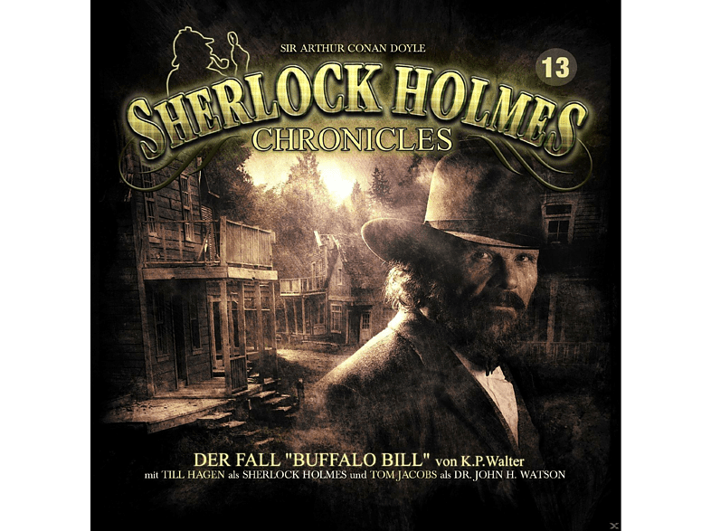 Sir Arthur Conan Doyle - Sherlock Holmes Chronicles 13 - Der Fall Buffalo Bill - (CD)