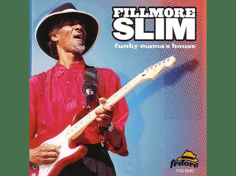 Filmore Slim - Funky Mama S House [CD]