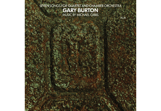 Gary Burton - Seven Songs For Quartet And Chamber Orchestra  - (CD)