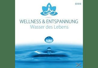 Wellness & Entspannung - Wasser des Lebens  - (CD)