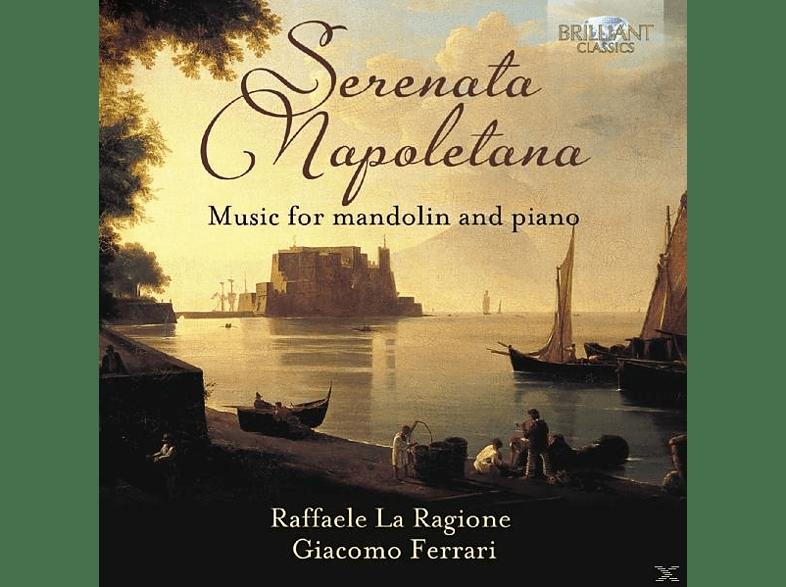 Giacomo Ferrari, Raffaele la Ragione - Serenata Napoletana-Music For Mandolin And Piano [CD]