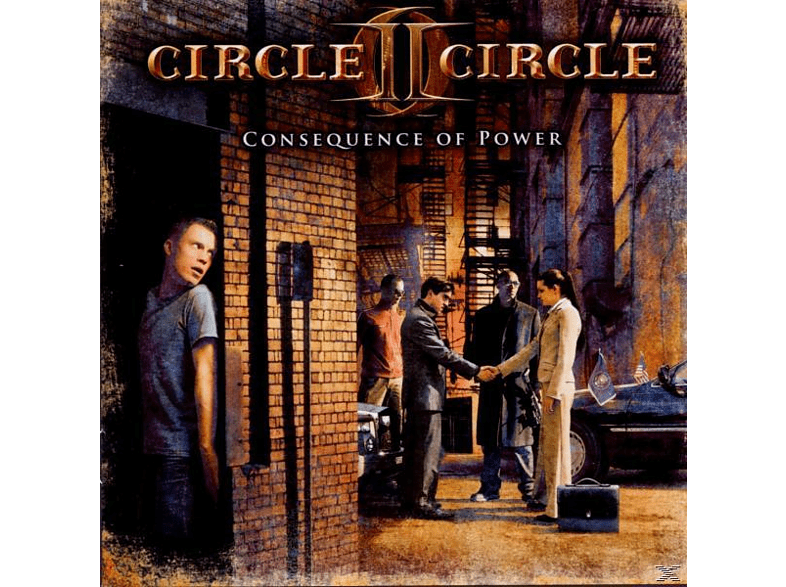 Circle II Circle - Consequence Of Power [CD]