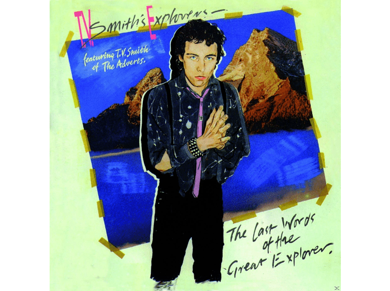 Tv Smith's Explorers - THE LAST WORDS OF THE GREAT EXPLORER [CD]