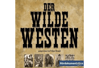 Jan Forkert - Der Wilde Westen-Hördokumentation  - (CD)